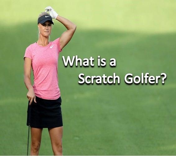 What is a Scratch Golfer